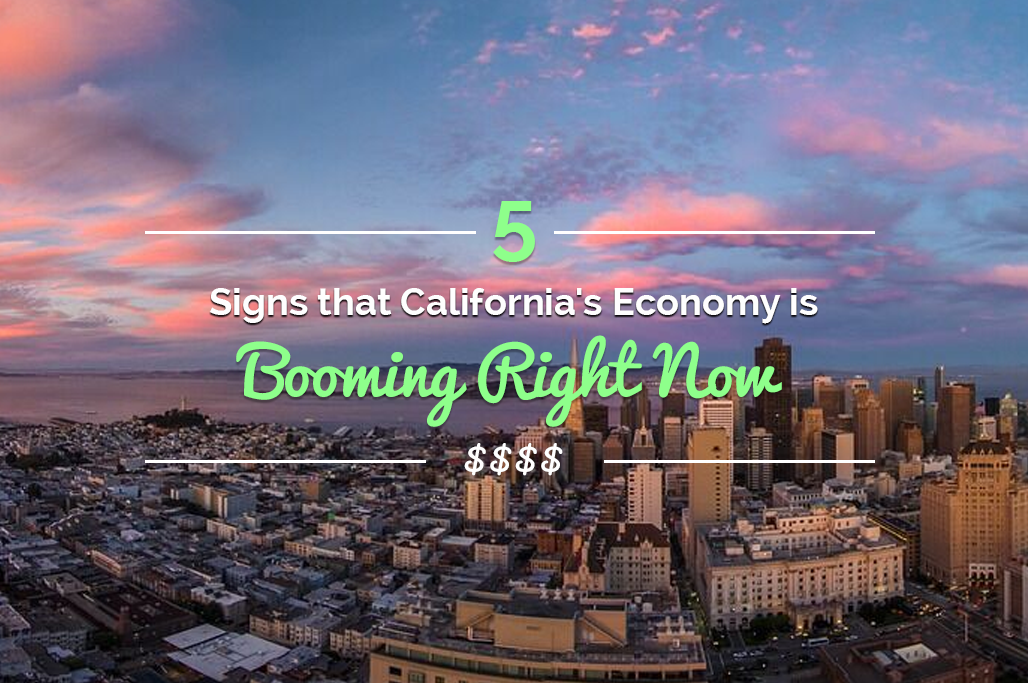 5_Signs_that_Californias_Economy_is_Booming_Right_Now