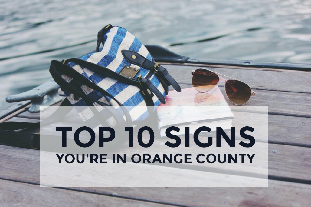 Top_10_Signs_Youre_in_Orange_County